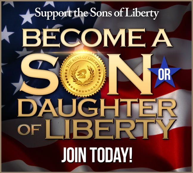 Graphic: Become a Son or Daughter Of Liberty - Join Today